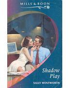 Shadow Play - Wentworth, Sally