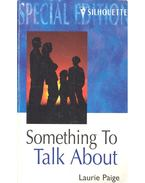 Something to Talk About - Paige, Laurie