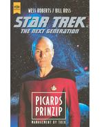 Star Trek – The Next generation – Picards Prinzip