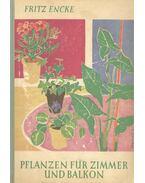 Pflanzen für Zimmer und Balkon