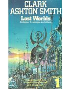 Lost Worlds - Smith, Clark Ashton