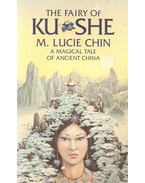 The Fairy of Ku She - CHIN, M. LUCIE