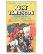 Port Tarascon - derniéres aventures de l'illustre tartarin