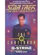 Star Trek – The Next Generation – The Q Continuum  - Q-Strike
