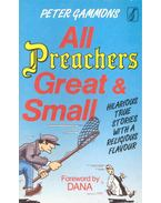 All Preachers Great and Small
