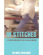 In Stitches – The Highs and Lows of Life as an A&E Doctor