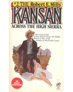 Kansan – Across the High Sierra
