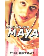 Looking for Maya