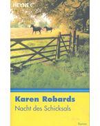 Nacht des Schicksals - Robards, Karen