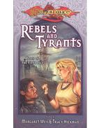 Rebel and Tyrants