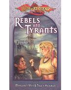 Rebel and Tyrants