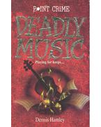 Deadly Music