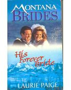 His Forever Bride - Montana Brides