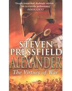 Alexander – The Virtues of War