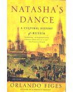 Natasha's Dance -  A Cultural History of Russia