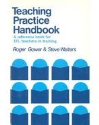 Teaching Practice Handbook – A Reference Book for EFL Teachers in Training