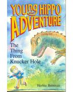 The Thing From Knucker Hole