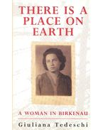 There Is a Place on Earth – A Woman in Birkenau