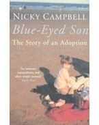Blue-Eyed Son – The Story of an Adoption