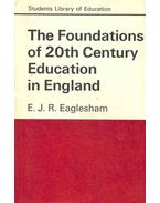 The Foundations of 20th Century in England
