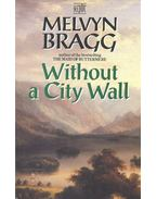 Without a City Wall