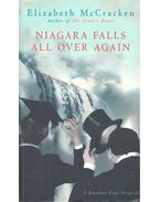 Niagara Falls All Over Again