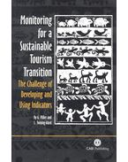 Monitoring for a Sustainable Tourism Transition – The Challenge of Developing and Using Indicators