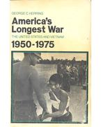 America's Longest War – The United States and Vietnam 1950-1975