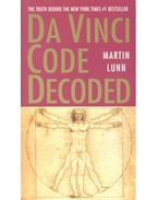 Da Vinci Code Decoded - Lunn, Martin