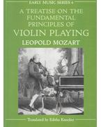 A Treatise on the Fundamental Principles of Violin Playing