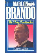 Marlon Brando – The Only Contender