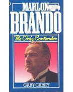 Marlon Brando – The Only Contender