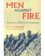 Men Against Fire – The Problem of Battle Command