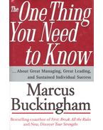 The One Thing You Need to Know – About Great Managing, Great Leading, and Sustained Individual Succes