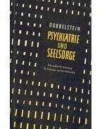 Psychiatrie und Seelsorge