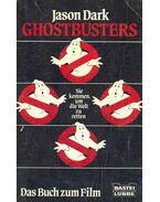 Ghostbusters - Sie kommen, um die Welt zu retten