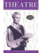 Theatre – A Crash Course