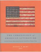 The Chronology of American Literature – America's Literary Archivements from the Colonial Era to Modern Times