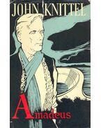 Amadeus - John Knittel