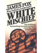 White Mischief – Who Killed Lord Erroll?
