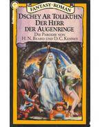 Dschey Ar Tollkühn der Herr der Augenringe (Eredeti cím: Bored of the Rings)