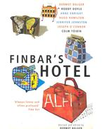 Finbar's Hotel – Dermot Bolger, Roddy Doyle, Anne Enright, Hugo Hamilton, Jennifer Johnston, Joseph O'Connor, Colm Toibin