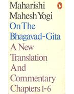 Bhagavad-Gita, A New Translation and Commentary Chapters 1-6