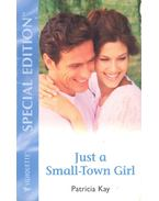 Just a Small-Town Girl