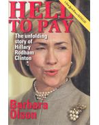 Hell to Play – The Unfolding Story of Hillary Rodham Clinton