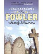 The Fowler Family Business