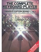 The Complete Keyboard Player – Omnibus Edition:Book 1 2 and 3