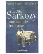 Les Sarkozy – Une famille francaise