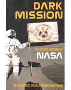 Dark Mission -  The Secret History of NASA