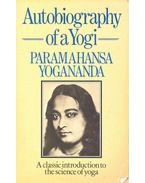 Autobiography of a Yogi – A classic introduction to the science of yoga